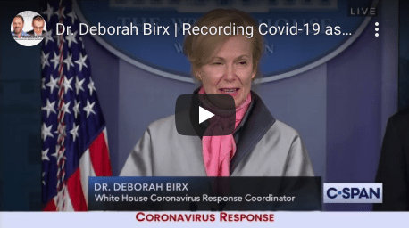 Covid Timeline - Dr Birx counting deaths as COVID-19 regardless of cause of death